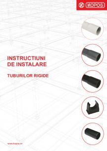 Instructiuni de instalare - Tuburilor rigide